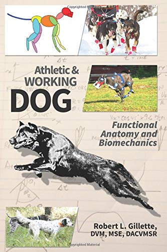 Athletic and Working Dog: Functional Anatomy and Biomechanics (Hardcover)