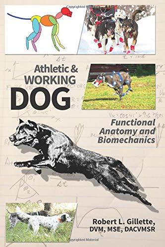 Athletic and Working Dog: Functional Anatomy and Biomechanics (Hardcover)